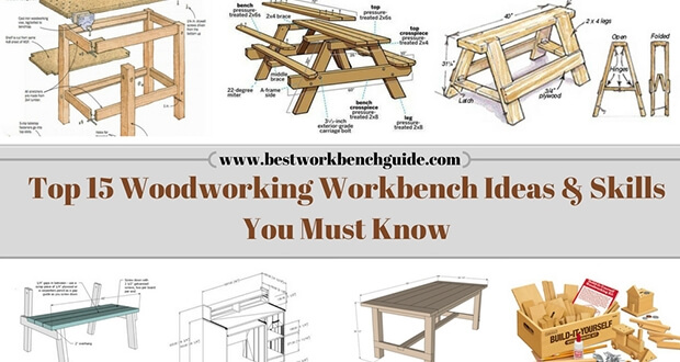 The top 15 woodworking Workbench