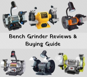 The 11 Best Bench Grinder: Reviews & Buying Guide in 2018 [Today]