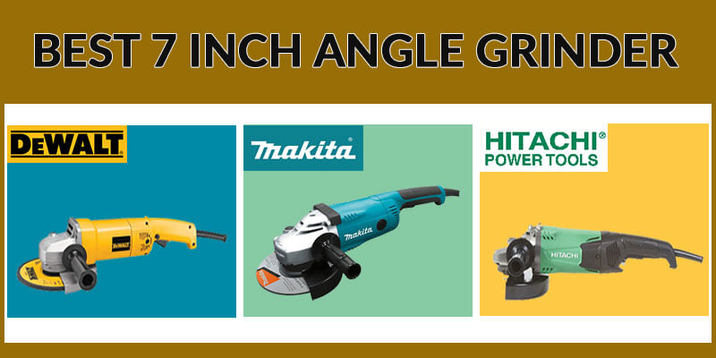 Best-7-Inch-Angle-Grinder-