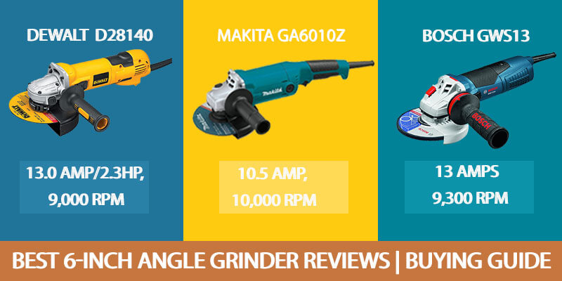 Best-6-Inch-Angle-Grinder-Reviews