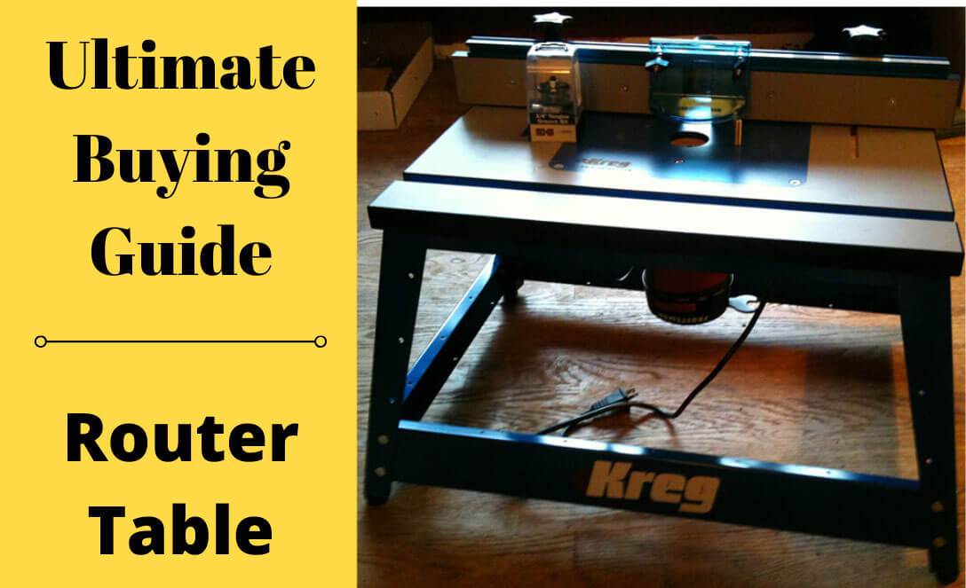 Ultimate-Buying-Guide-of-Router-Table