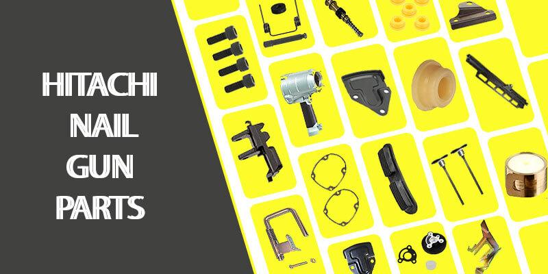 Hitachi-Nail-Gun-Parts