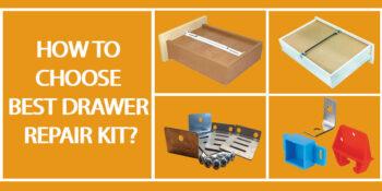 How-to-Choose-Best-Drawer-Repair-Kit