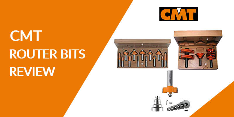 CMT-Router-Bits-Review