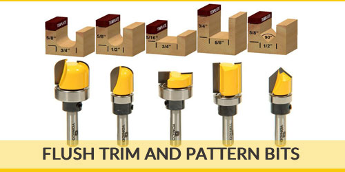 Flush-Trim-and-Pattern-Bits