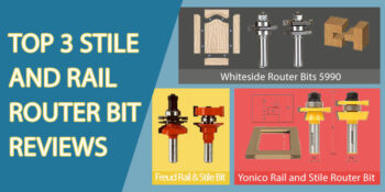 Stile-and-Rail-Router-Bit-Reviews
