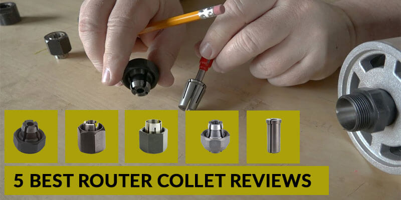 best-Router-Collet-Reviews