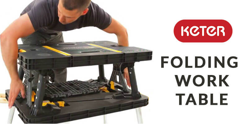 Top 3 Best Keter Folding Work Table Reviews [A to Z]