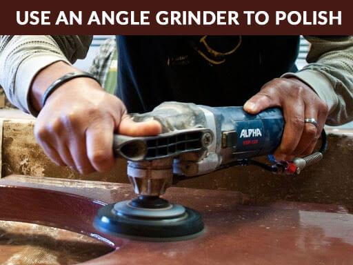 use-an-angle-grinder-to-polish