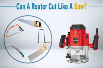 Can a Router Cut Like a Saw